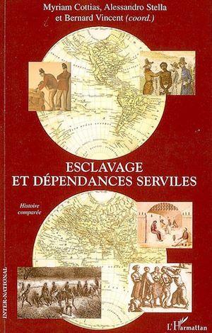 Téléchargez le livre :  Esclavage et dépendances serviles
