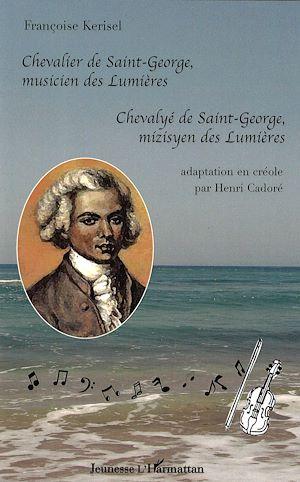 Téléchargez le livre :  Chevalier de Saint-George, musicien des Lumières