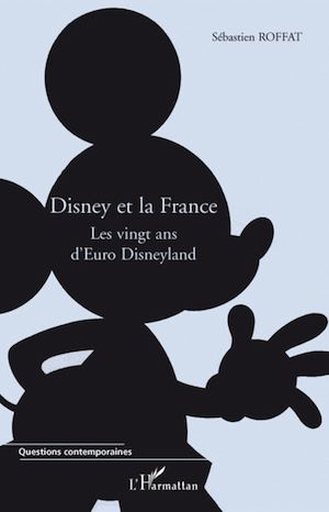 Téléchargez le livre :  Disney et la France