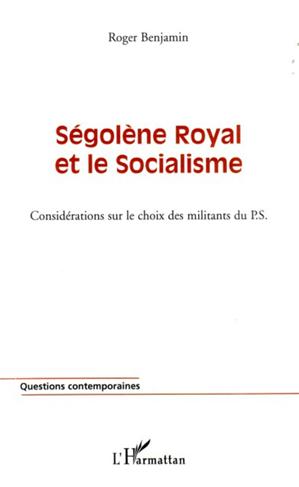 Téléchargez le livre :  Ségolène Royal et le socialisme