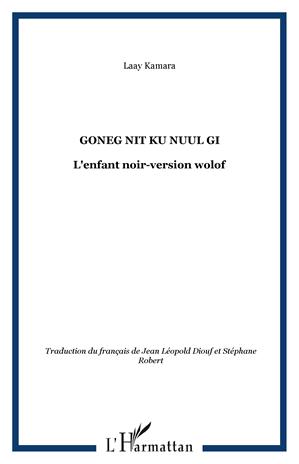 Téléchargez le livre :  Goneg nit ku nuul gi