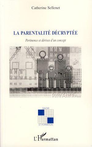 Téléchargez le livre :  La parentalité décryptée