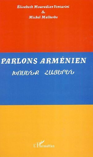 Téléchargez le livre :  Parlons arménien
