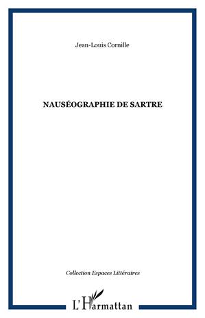 Téléchargez le livre :  Nauséographie de Sartre