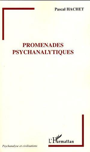 Téléchargez le livre :  Promenades psychanalytiques