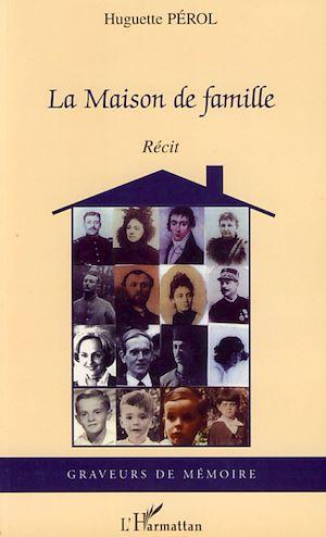 Téléchargez le livre :  La maison de famille