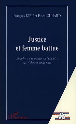 Téléchargez le livre :  Justice et femme battue