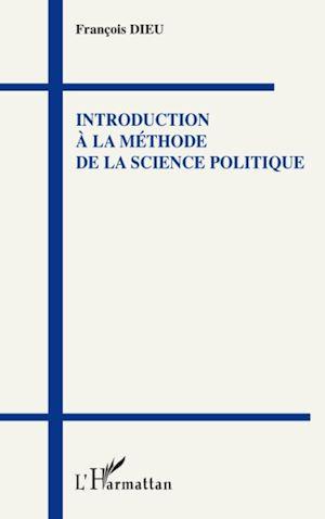 Téléchargez le livre :  Introduction à la méthode de la science politique