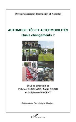 Téléchargez le livre :  Automobilités et altermobilités