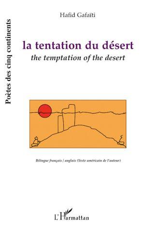 Téléchargez le livre :  La tentation du désert