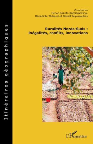 Téléchargez le livre :  Ruralités Nords-Suds: inégalités, conflits, innovations
