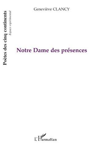 Téléchargez le livre :  Notre dame des présences