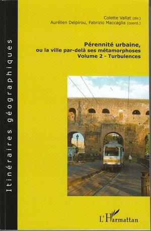 Téléchargez le livre :  Pérennité urbaine, ou la ville par-delà ses métamorphoses