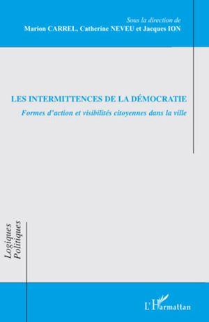 Téléchargez le livre :  Les intermittences de la démocratie