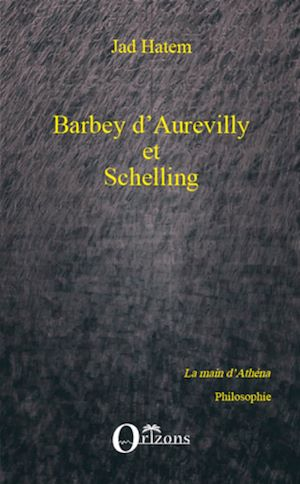 Téléchargez le livre :  Barbey d'Aurevilly et Schelling