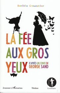 Télécharger le livre : La fée aux gros yeux d'après un conte de George Sand
