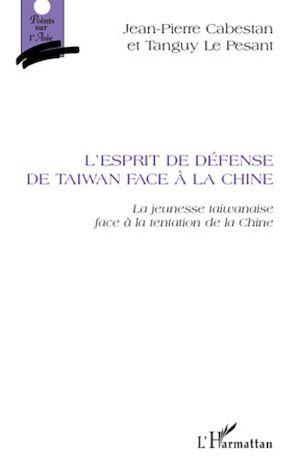 Téléchargez le livre :  L'esprit de défense de Taiwan face à la Chine