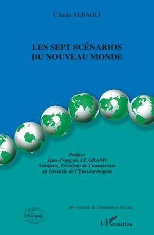 Téléchargez le livre :  Les sept scénarios du Nouveau Monde