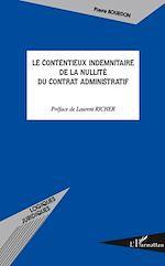 Télécharger le livre :  Le contentieux indemnitaire de la nullité du contrat adminis