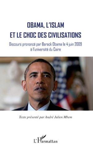 Téléchargez le livre :  Obama, l'islam et le choc des civilisations