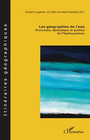 Téléchargez le livre :  Les géographies de l'eau
