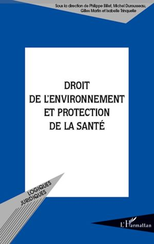 Téléchargez le livre :  Droit de l'environnement et protection de la santé