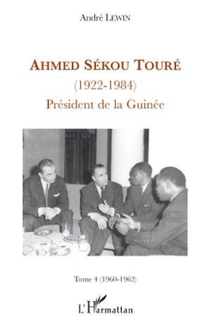 Téléchargez le livre :  Ahmed Sékou Touré (1922-1984)