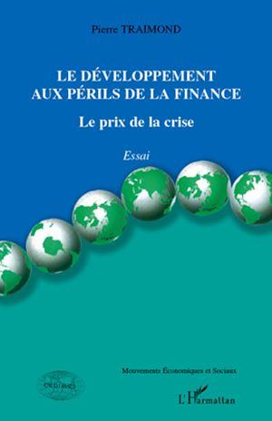 Téléchargez le livre :  Le développement aux périls de la finance