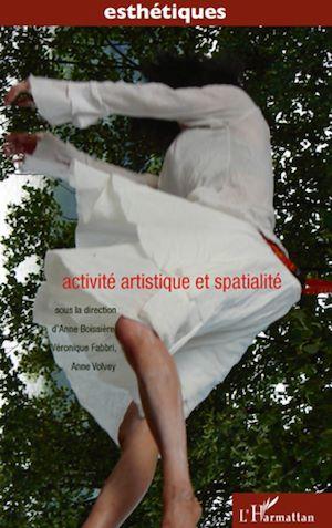 Téléchargez le livre :  Activité artistique et spatialité