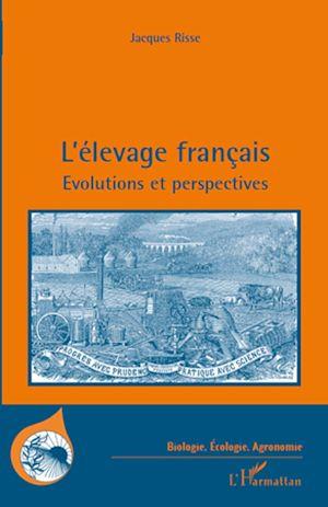 Téléchargez le livre :  L'élevage français