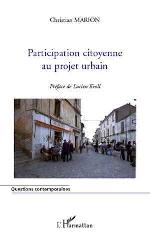 Téléchargez le livre :  Participation citoyenne au projet urbain