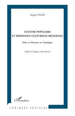 Téléchargez le livre :  Culture populaire et résistance culturelle régionale