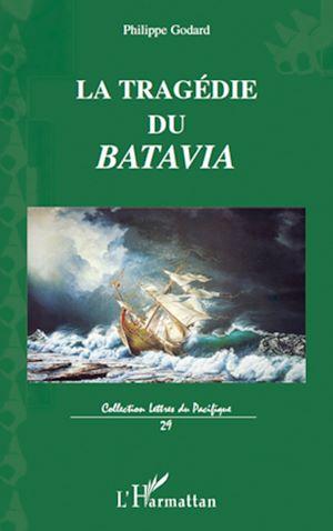 Téléchargez le livre :  La tragédie du Batavia