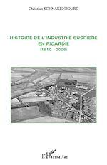 Télécharger le livre :  Histoire de l'industrie sucrière en Picardie