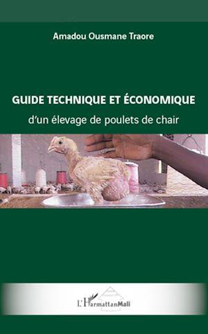 Téléchargez le livre :  Guide technique et économique d'un élevage de poulets de chair