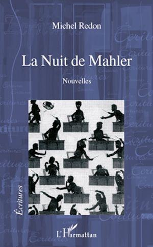 Téléchargez le livre :  La Nuit de Mahler