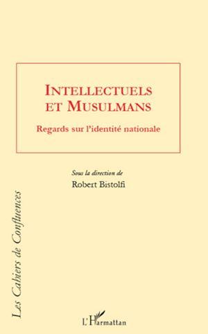 Téléchargez le livre :  Intellectuels et Musulmans