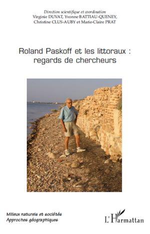 Téléchargez le livre :  Roland Paskoff et les littoraux: regards de chercheurs