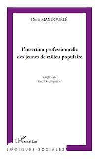 Télécharger le livre : L'insertion professionnelle des jeunes de milieu populaire