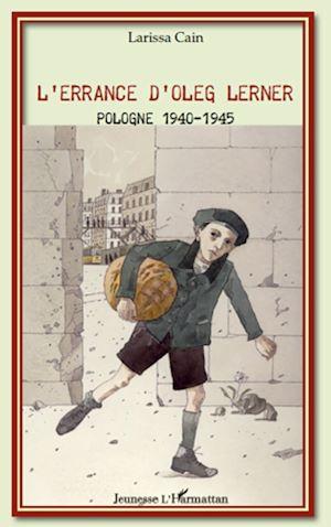 Téléchargez le livre :  L'errance d'Oleg Lerner