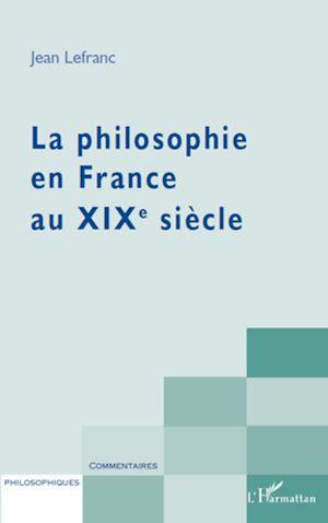 Téléchargez le livre :  La philosophie en France au XIXème siècle