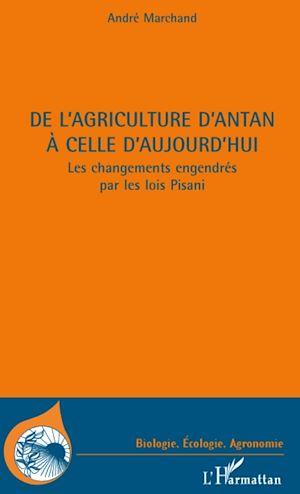 Téléchargez le livre :  DE L'AGRICULTURE D'ANTAN A CELLE D'AUJOURD'HUI