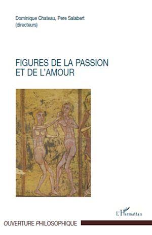 Téléchargez le livre :  Figures de la passion et de l'amour