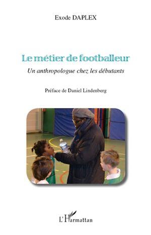 Téléchargez le livre :  Le métier de footballeur