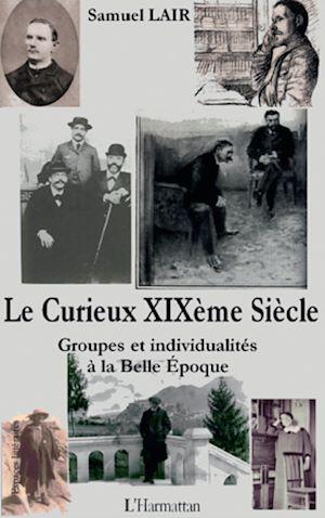 Téléchargez le livre :  Le Curieux XIXème Siècle
