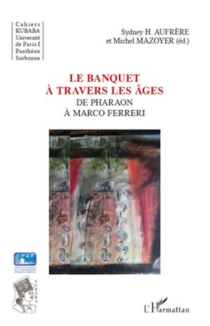 Téléchargez le livre :  Le banquet à travers les âges
