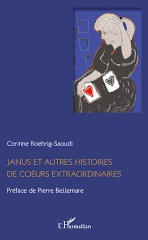 Téléchargez le livre :  Janus et autres histoires de coeurs extraordinaires