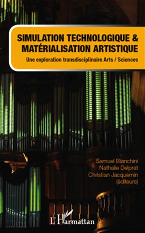 Téléchargez le livre :  Simulation technologique et matérialisation artistique