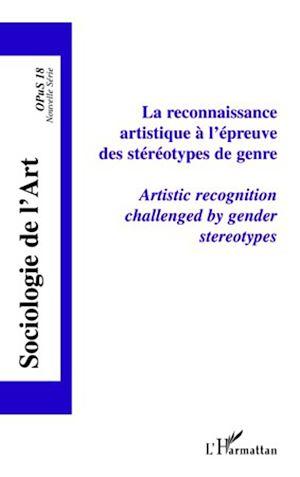 Téléchargez le livre :  La reconnaissance artistique à l'épreuve des stéréotypes de genre