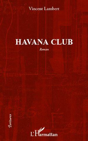 Téléchargez le livre :  Havana club